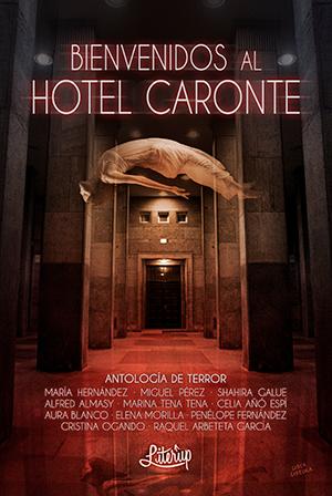 Reseña Bienvenidos al Hotel Caronte, de varios autores - Cine de Escritor - Cine de Escritor